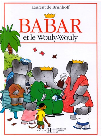 9782010042096: Babar Et Le Wouly Wouly