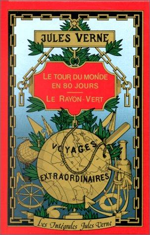9782010045103: Tour Du Monde En Jours Le Rayon Vert