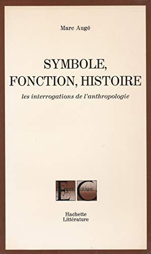 9782010045288: Symbole, fonction, histoire