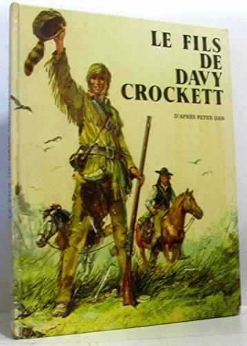 9782010045431: Le Fils de Davy Crockett (Chefs-d'oeuvre pour les jeunes)