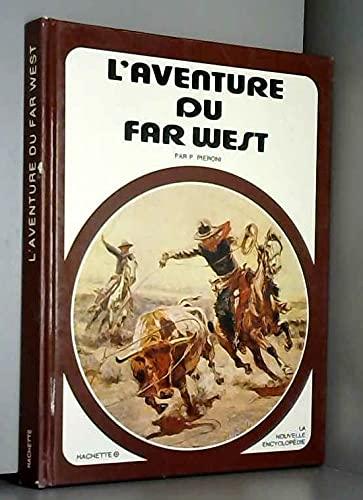 9782010045776: L'Aventure du Far West (La Nouvelle encyclop�die)