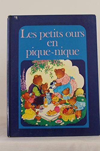 9782010045899: Les Petits ours en pique-nique (Le Jardin des rêves)