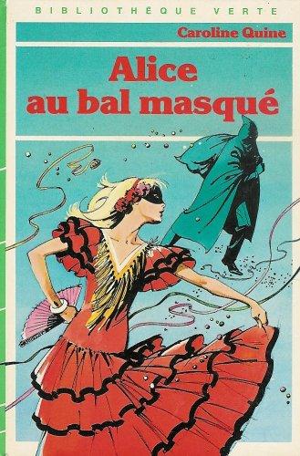 Alice au Bal Masque?: Quine Caroline, Mercier