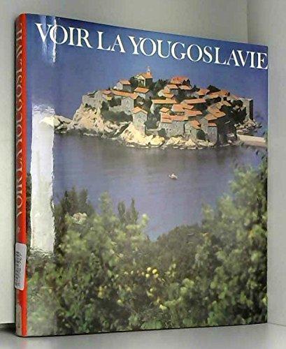 9782010047060: Voir la Yougoslavie (Voir...)