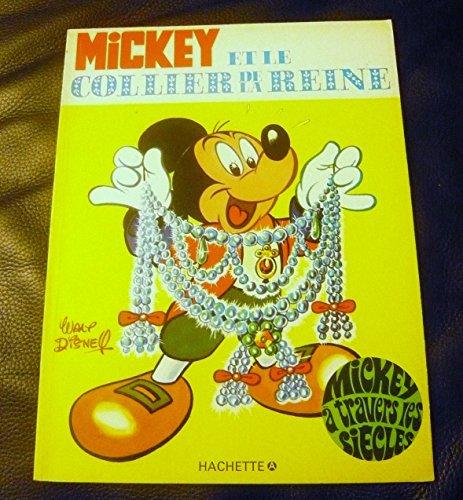 9782010047343: Mickey et le collier de la reine (Mickey � travers les si�cles)