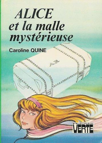 9782010047596: Alice et la malle mystérieuse : Collection : Bibliothèque verte cartonnée