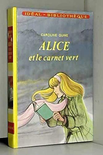 9782010048357: Alice et le carnet vert (Id�al-biblioth�que)