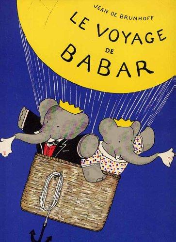 9782010049682: Le Voyage De Babar
