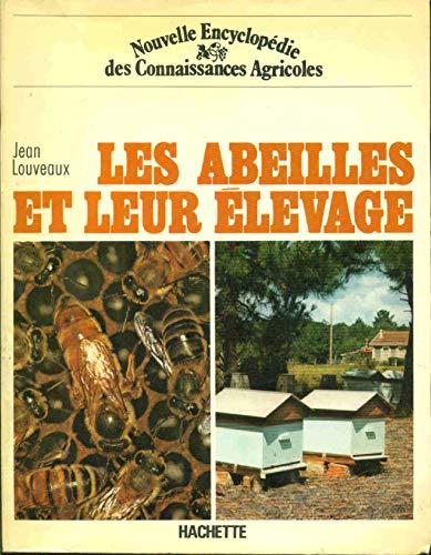 9782010050329: Les Abeilles et leur élevage (Nouvelle encyclopédie des connaissances agricoles)