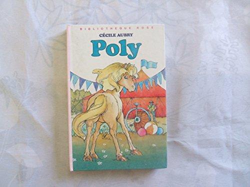 9782010050749: Poly ou la merveilleuse histoire d'un petit garçon et d'un poney