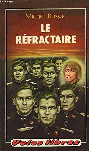 9782010051241: Le Réfractaire
