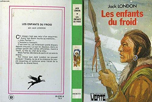 9782010051708: Les Enfants du froid (Bibliothèque verte)