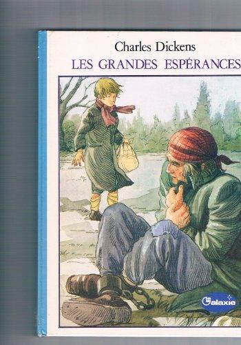 9782010051715: Les Grandes espérances (Galaxie)