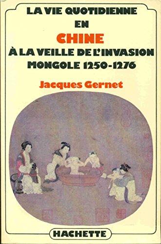 9782010052828: La Vie quotidienne en Chine � la veille de l'invasion mongole