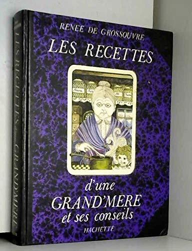 9782010053153: Les recettes d'une grand'mere et ses conseils (French Edition)