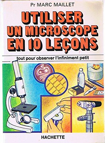 9782010054259: Utiliser un microscope en dix le�ons
