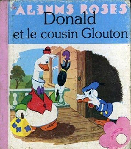 Donald et le cousin Glouton: DISNEY Walt