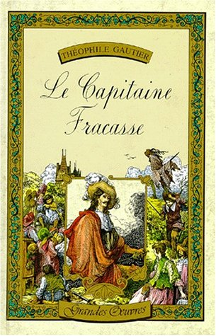 9782010054686: Le capitaine fracasse (Grandes oeuvres)