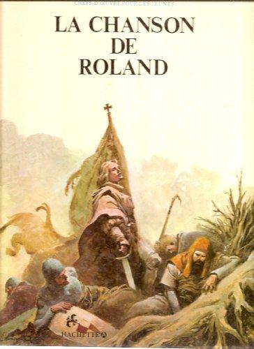 9782010054778: La Chanson de Roland (Chefs-d'oeuvre pour les jeunes)