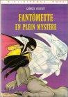 9782010055034: Fantômette en plein mystère : Collection : Bibliothèque rose cartonnée