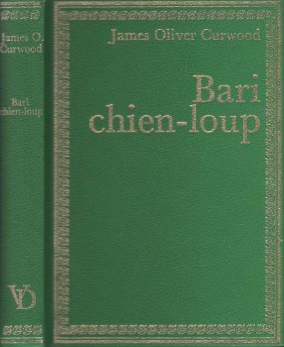 9782010055683: Bari chien-loup
