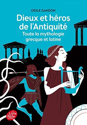 9782010056345: Dieux et héros de l'Antiquité - Toute la mythologie grecque et latine