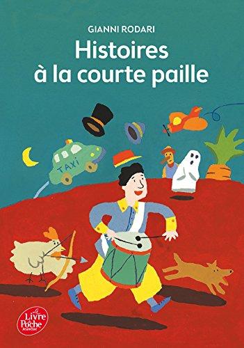 9782010056383: Histoires a La Courte Paille (French Edition)
