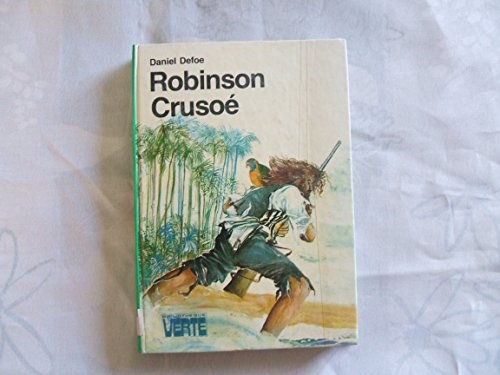 9782010057151: The life & strange surprising adventures of Robinson Crusoe of York