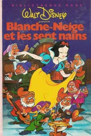 Blanche-Neige et les sept nains : Collection: Walt Disney présente;