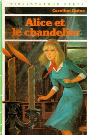 9782010059926: Alice et le chandelier : Collection : Bibliothèque verte cartonnée