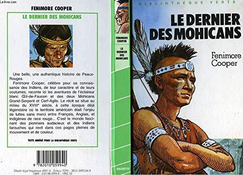 9782010059940: Le Dernier des Mohicans : Texte abrégé (Bibliothèque verte)