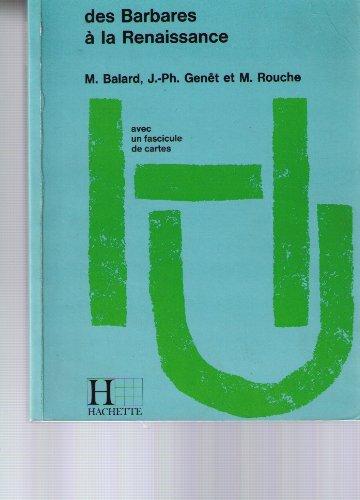 9782010062742: Des Barbares � la Renaissance : Moyen �ge occidental (Collection Hachette universit�)