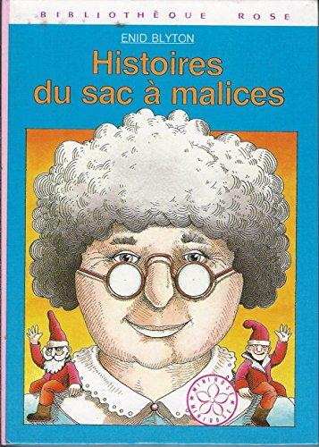 9782010063787: Histoires du sac à malices (Bibliothèque rose)