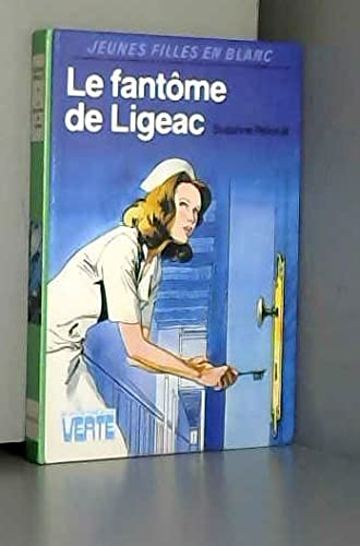 9782010065255: Le Fantôme de Ligeac (Bibliothèque verte)
