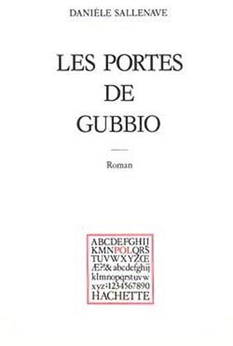 Les portes de Gubbio. Roman: SALLENAVE (Danielle)