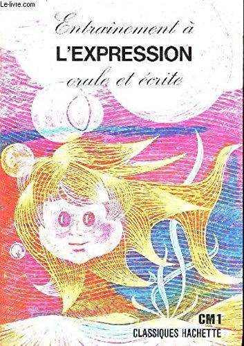 9782010066153: Entraînement à l'expression orale et écrite