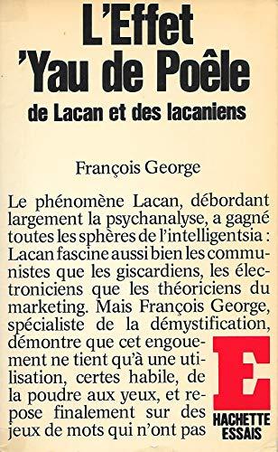9782010066375: L'Effet 'Yau de po�le de Lacan et des lacaniens