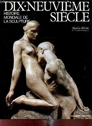 9782010066634: Dix-neuvième siècle (Histoire mondiale de la sculpture) (French Edition)