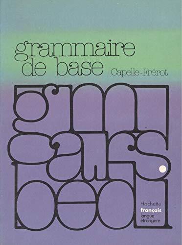 9782010067235: Grammaire de base du francais contemporain