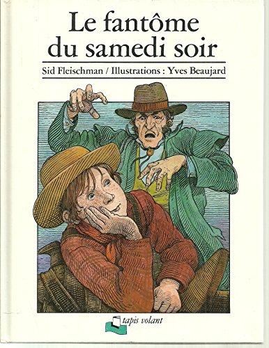 LE FANTOME DU SAMEDI SOIR: FLEISCHMAN Sid