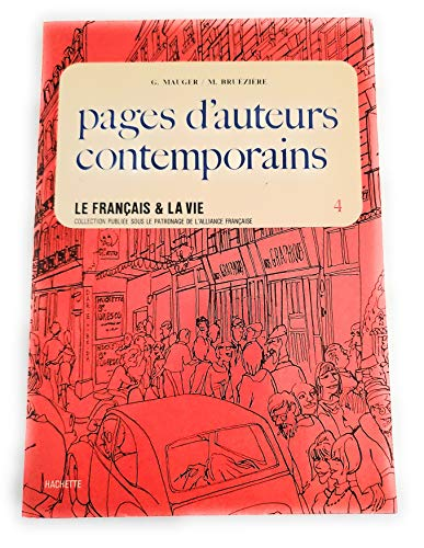 9782010070440: Le Français et la vie Tome 4 : Pages d'auteurs contemporains (H.Mauger Rouge)