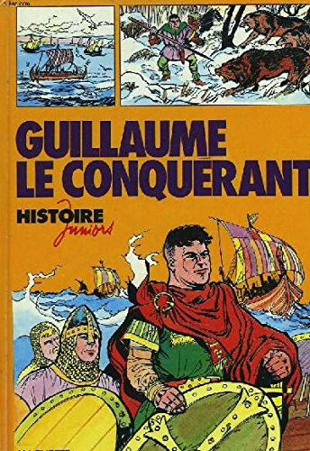 9782010071713: Guillaume le Conquérant (Histoire juniors)