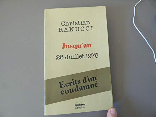 9782010072307: Christian Ranucci : jusqu'au 28 juillet 1976