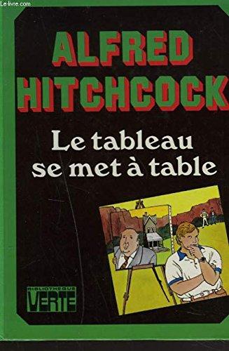 9782010072413: Le Tableau se met à table