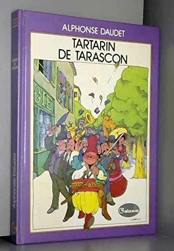 9782010072765: Aventures prodigieuses de Tartarin de Tarascon (La Galaxie) (French Edition)