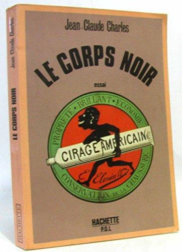 9782010073045: Le Corps noir