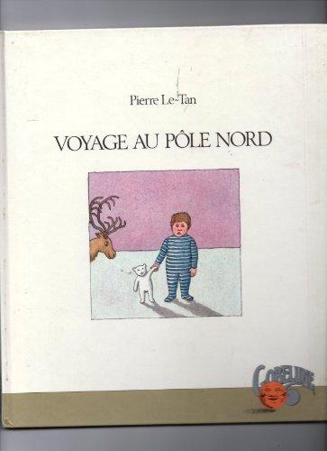 9782010073724: Voyage au pôle Nord (Gobelune)