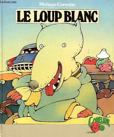Le Loup Blanc: Philippe Corentin