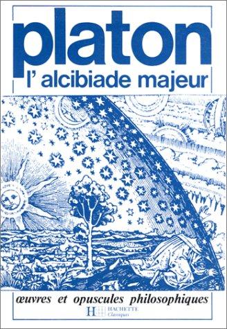 9782010073984: L'Alcibiade majeur