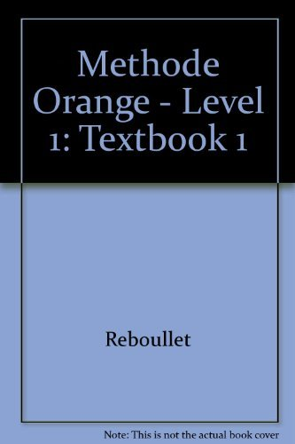 9782010077203: Methode Orange - Level 1: Textbook 1 (French Edition)